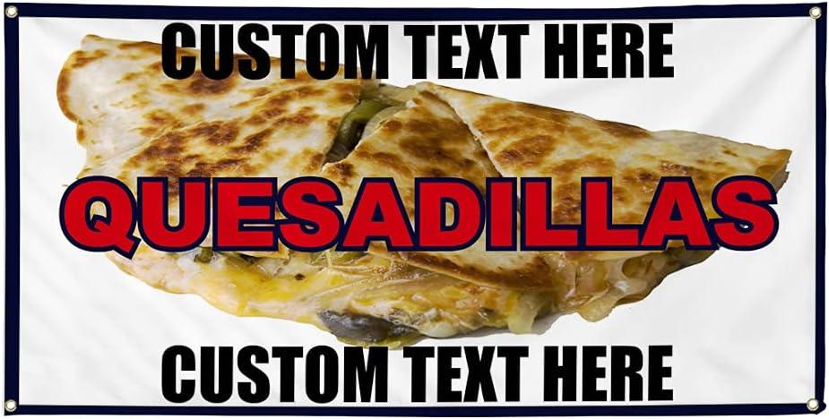 Custom Vinyl Banner Outstanding Multiple Sizes Fair Quesadillas Max 48% OFF Restaur Food