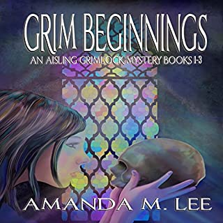 Grim Beginnings     An Aisling Grimlock Mystery, Books 1-3              By:                                                                                                                                 Amanda M. Lee                               Narrated by:                                                                                                                                 Karen Krause                      Length: 28 hrs and 15 mins     28 ratings     Overall 4.6