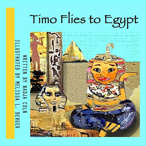 Timo flies to Egypt (Timo and the red Carpet) (English Edition)