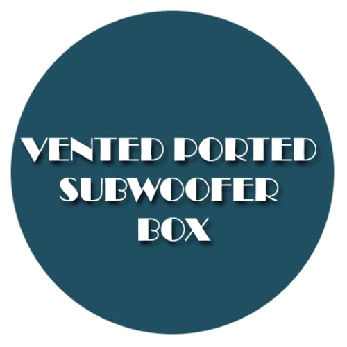 Vented Ported Subwoofer Box