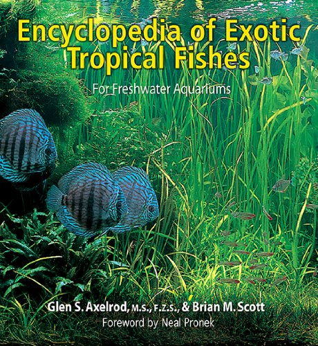 The Encyclopedia of Exotic Tropical Fishes for Freshwater Aquariums