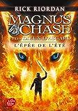 Magnus Chase et les dieux d'Asgard - Tome 1: L'épée de l'été