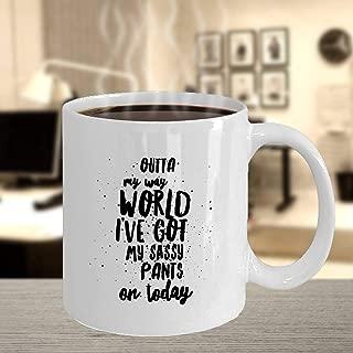 Coffee Mug Funny Sayings - Humorous Coffee Mugs - Funny Mug Mom - Funny Coffee Mugs for Women, Humorous Coffee Mugs Office, Sassy Pants Gift