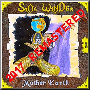 Mother Earth (2017 Remastered)