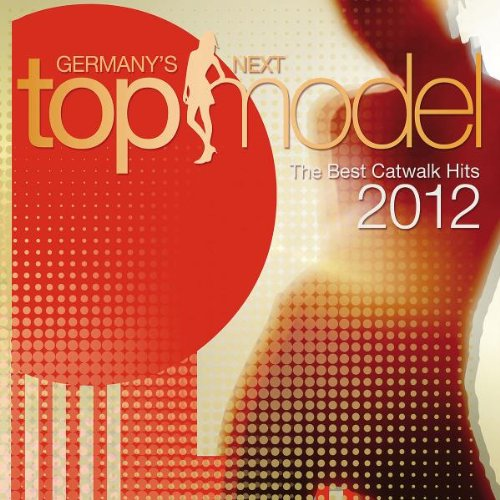 Germany's Next Topmodel - Best Catwalk Hits 2012