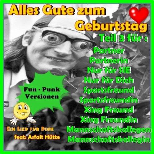 Alles Gute Zum Geburtstag Xing Freundin By Ein Lied Fur Dich Feat