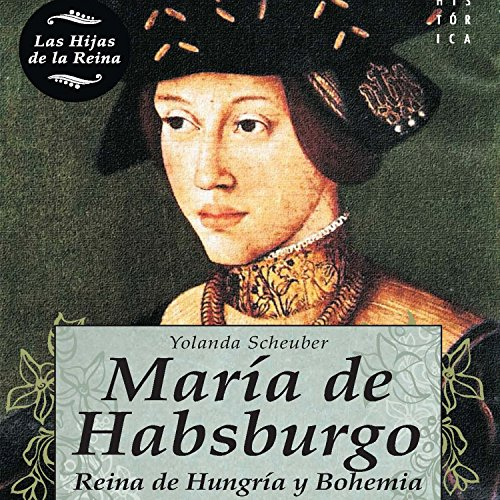 María de Habsburgo audiobook cover art