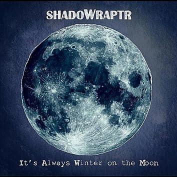 It's Always Winter on the Moon