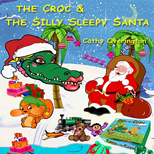 The Croc & the Silly Sleepy Santa Titelbild