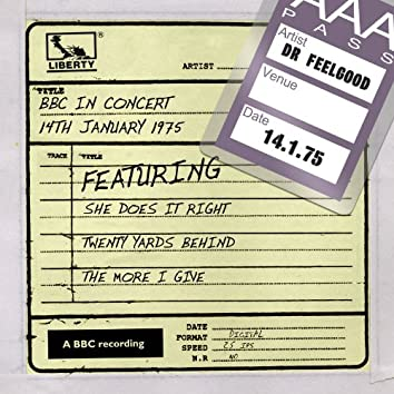 Dr Feelgood - BBC In Concert (14th January 1975)