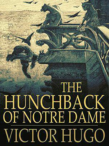 The Hunchback of Notre Dame - Kindle edition by Hugo, Victor ...