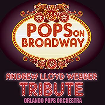 Pops on Broadway-Andrew Lloyd Webber Tribute