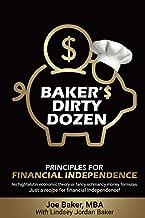 Baker's Dirty Dozen: Principles for Financial Independence