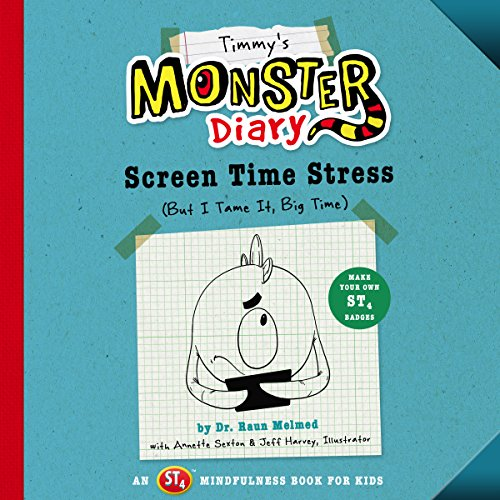 Timmy's Monster Diary: Screen Time Stress (But I Tame It, Big Time) audiobook cover art