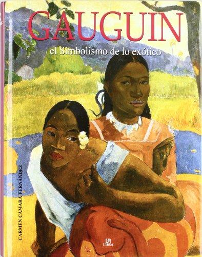 Gauguin: El Simbolismo de lo Exótico (Arte)