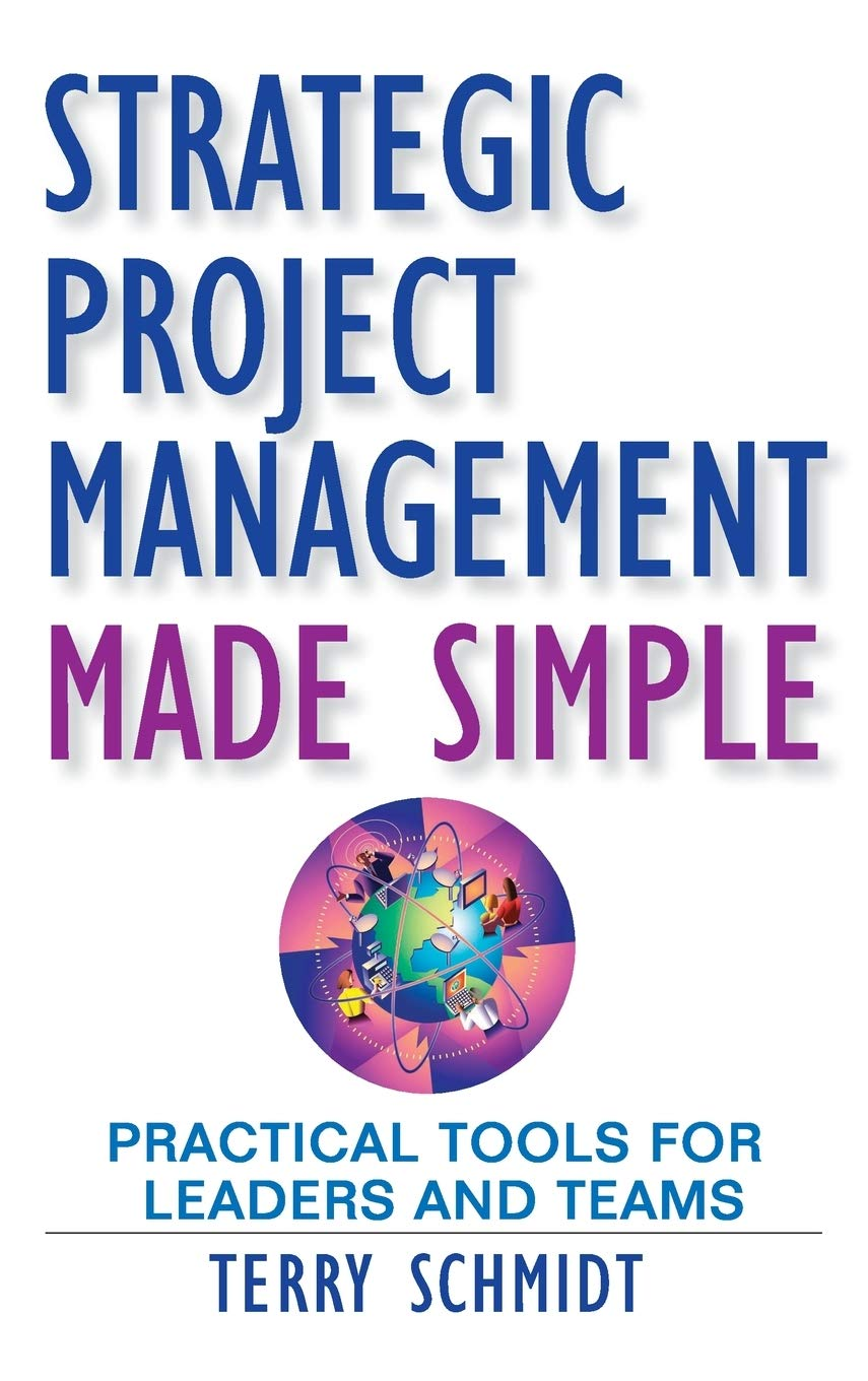 Image OfStrategic Project Management Made Simple: Practical Tools For Leaders And Teams