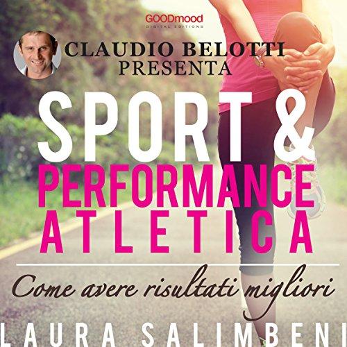 Sport e performance atletica: Come avere risultati migliori copertina