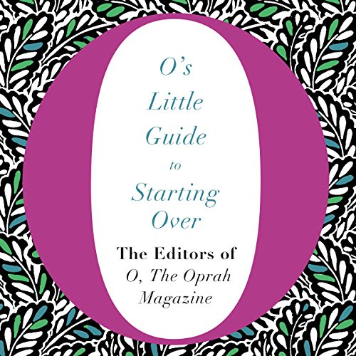 O's Little Guide to Starting Over audiobook cover art