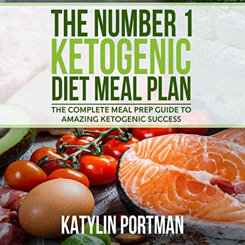 The Number 1 Ketogenic Diet Meal Plan audiobook cover art