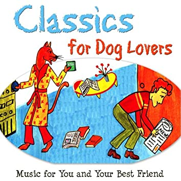 Classics For Dog Lovers