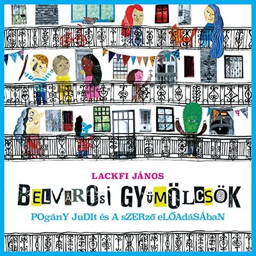 Belvárosi gyümölcsök audiobook cover art