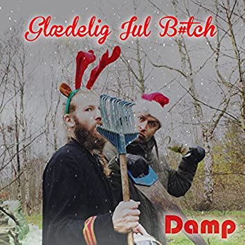 Glædelig Jul B#Tch