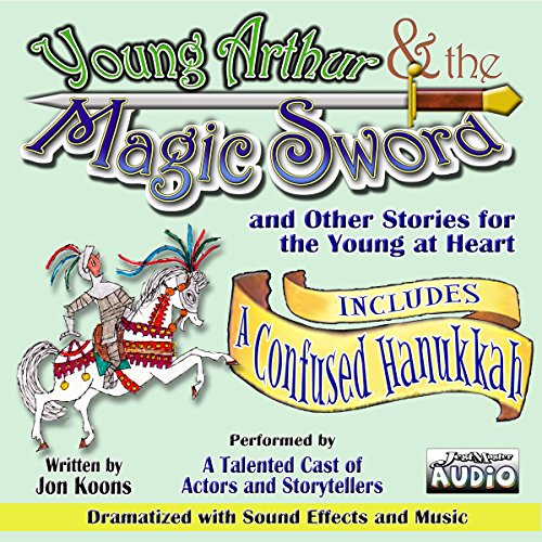 Young Arthur & the Magic Sword audiobook cover art