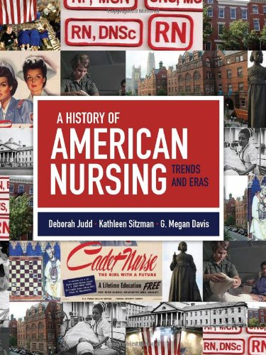 A History of American Nursing: Trends and Eras