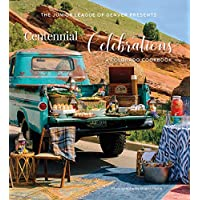 Centennial Celebrations A Colorado Cookbook