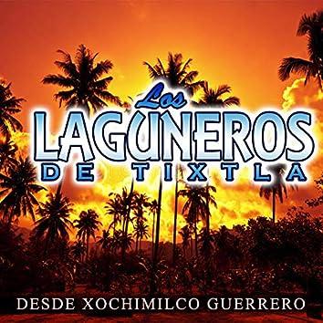 Desde Xochimilco Guerrero
