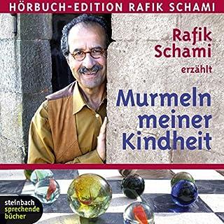Murmeln meiner Kindheit                   Autor:                                                                                                                                 Rafik Schami                               Sprecher:                                                                                                                                 Rafik Schami                      Spieldauer: 2 Std. und 25 Min.     30 Bewertungen     Gesamt 4,3