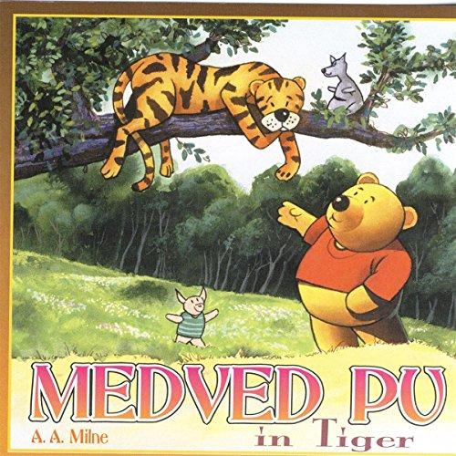 Medved Pu In Tiger                   著者:                                                                                                                                 A.A. Milne                               ナレーター:                                                                                                                                 N.N.                      再生時間: 38 分     レビューはまだありません。     総合評価 0.0
