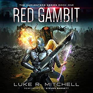 Red Gambit     Harvesters Series, Book 1              By:                                                                                                                                 Luke R. Mitchell                               Narrated by:                                                                                                                                 Steven Barnett                      Length: 7 hrs and 49 mins     59 ratings     Overall 4.5