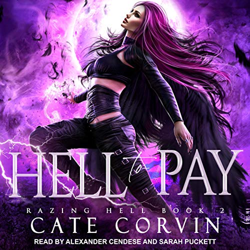 Hell to Pay: Razing Hell, Book 2