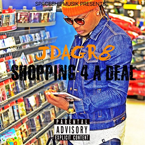 Shopping 4 a Deal [Explicit]