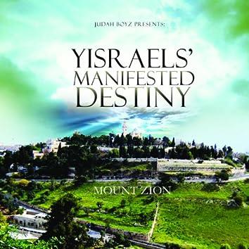 Yisrael's Manifested Destiny