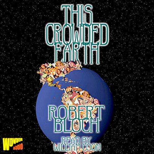 This Crowded Earth and Other Stories audiobook cover art