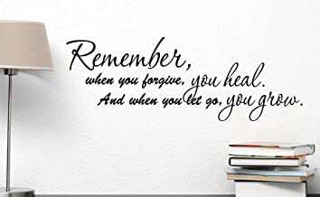 Remember When You Forgive You heal and When You let go You Grow. Cute Wall Vinyl Decal Inspirational Quote Art Saying Sticker Stencil