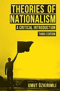 Best theories of nationalism umut ozkirimli Reviews