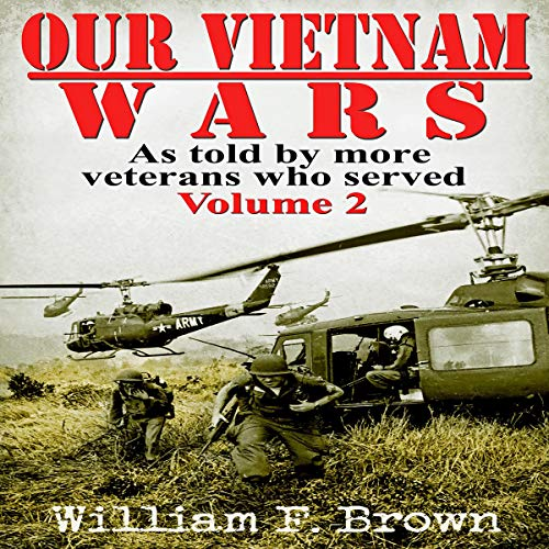 Our Vietnam Wars, Volume 2 audiobook cover art