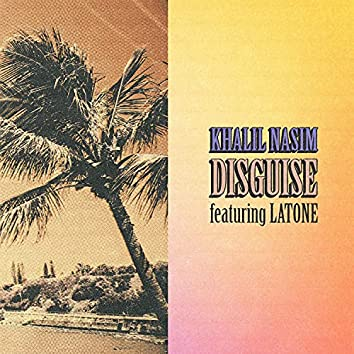 Disguise (feat. LaTone)
