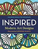 Coloring Books for Grownups: Inspired: Modern Art Designs