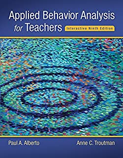 Applied Behavior Analysis for Teachers Interactive Ninth Edition (What's New in Special Education)