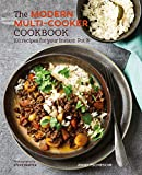 The Modern Multi-cooker Cookbook: 101 Recipes for your Instant Pot®: 101 Recipes