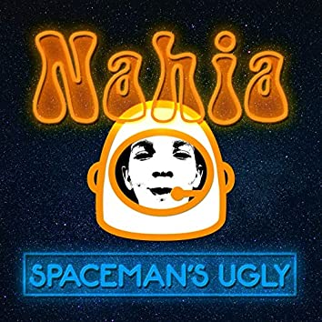 Spaceman's Ugly
