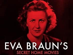 Eva Braun's Secret Home Movies