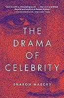 The Drama of Celebrity