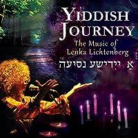 Yiddish Journey: the Music of