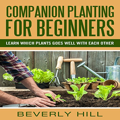 Companion Planting for Beginners audiobook cover art
