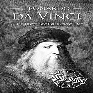 Leonardo da Vinci: A Life From Beginning to End cover art